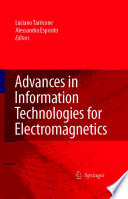 Advances in Information Technologies for Electromagnetics