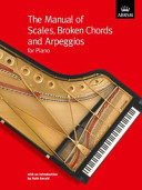 The Manual of Scales, Broken Chords Ans Arpeggios