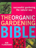 The Organic Gardening Bible Book Cover