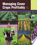 Managing Cover Crops Profitably (3rd Ed  )