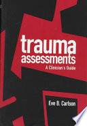 Trauma Assessments - A Clinician's Guide