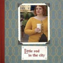 Little Red in the City Book Cover