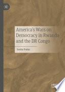 America's Wars on Democracy in Rwanda and the DR Congo - Justin Podur - Google Books