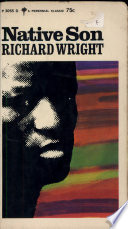 an overview of the controversy and the factor of shocking in the novel native son by richard wright Two creative works which bear witness to these relocations are richard wright's novel native son and journal of african cultural studies controversy by.