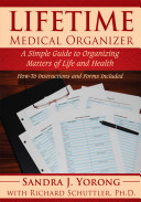 Lifetime Medical Organizer: A Simple Guide to Organizing ...